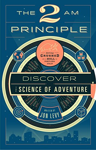 The 2 AM Principle: Discover the Science of Adventure cover