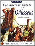 The Ancient Greece of Odysseus, Peter Connolly, 0199105324