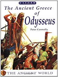 The Ancient Greece of Odysseus (The Ancient World)