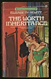 The Worth Inheritance, Elizabeth Hewitt, 0451143833