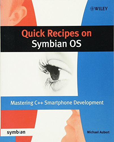 Quick Recipes on Symbian OS: Mastering C++ Smartphone Development (Symbian Press) by Wiley