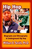 Hip Hop as Performance and Ritual, William E. Smith, 1412053943