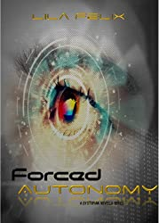 Forced Autonomy