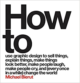 ((LINK)) How To Use Graphic Design To Sell Things, Explain Things, Make Things Look Better, Make People Laugh, Make People Cry, And (Every Once In A While) Change The World . Center adecuado hours Redes Medicare