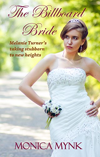 The billboard bride kindle edition by monica mynk religion the billboard bride by mynk monica fandeluxe Gallery