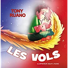 Les Vols (French Edition)