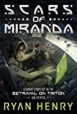 Scars of Miranda