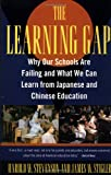 The Learning Gap, Harold W. Stevenson and James W. Stigler, 0671880764