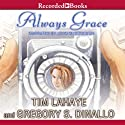 Always Grace Audiobook by Tim LaHaye Narrated by John McDonough