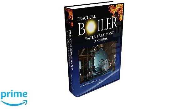 Practical boiler water treatment handbook natarajan manivasakam practical boiler water treatment handbook natarajan manivasakam 9780820601717 amazon books fandeluxe Images