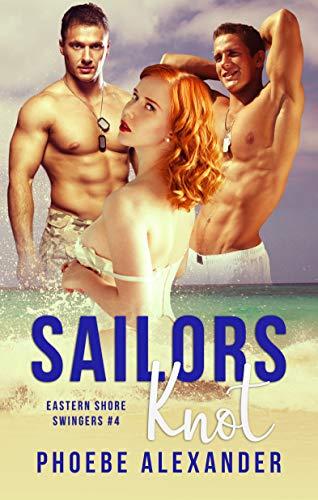 - Sailors Knot (Eastern Shore Swingers Book 4)