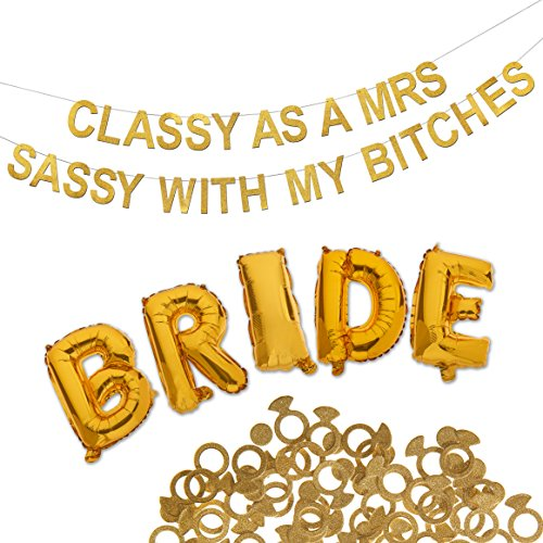 Bachelorette Party Decorations Kit - Premium Quality Bridal Party Bachelorette Supplies - Shimmering Classy As A Mrs Sassy with My Ladies Gold Banner - Bride Gold Balloons & Gold Confetti Rings by Escalated Events