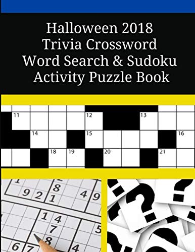 Halloween - 2018  Trivia Crossword Word Search & Sudoku Activity Puzzle -
