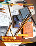 Hertwig: the Zelig of Design, C. Croyle, 1494244837