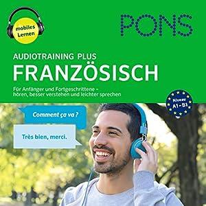 PONS Audiotraining Plus Französisch Hörbuch
