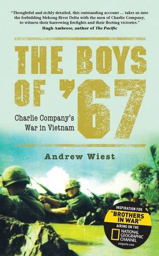 The Boys of '67: Charlie Company's War in Vietnam (General Military) by Osprey