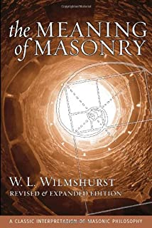 The Meaning of Masonry: W  L  Wilmshurst: 9780517331941