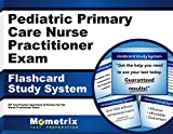Pediatric Primary Care Nurse Practitioner Exam Flashcard Study System: NP Test Practice Questions & Review for the Nurse Practitioner Exam (Cards)