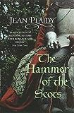Image of Hammer of the Scots (Plantagenet Saga)