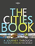 Download The Cities Book (Lonely Planet) in PDF ePUB Free Online