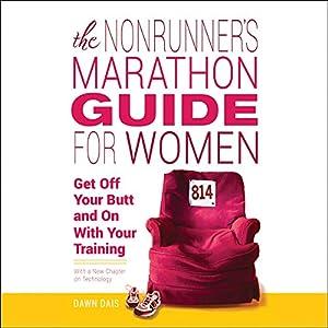 The Nonrunner's Marathon Guide for Women Audiobook