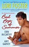 Bad Boys of Summer, Lori Foster and Erin McCarthy, 0758209657