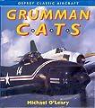 Grumman Cats (Osprey Classic Aircraft)