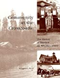 Community at the Crossroads, Frances L. Wood, 0972445900