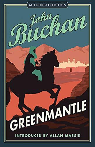 Greenmantle: Authorised Edition (The Richard Hannay Adventures) PDF