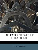 De Paternitate et Filiatione, , 1286772664