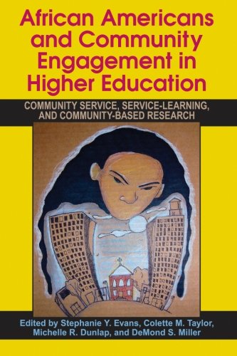 Search : African Americans and Community Engagement in Higher Education: Community Service, Service-Learning, and Community-Based Research