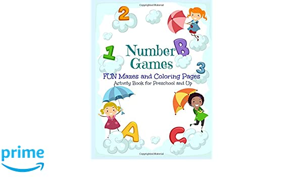 Number Games, FUN Mazes and Coloring Pages: Activity Book for ...