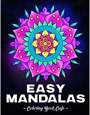 Easy Mandalas Coloring Book: A Large Print Coloring Book Featuring Fun, Easy and Relaxing Mandala Designs