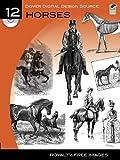 Dover Digital Design Source #12: Horses (Dover Electronic Clip Art)