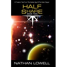 Half Share (Trader's Tales from the Golden Age of the Solar Clipper Book 2)