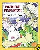 Prehistoric Pinkerton!, Steven Kellogg, 0613857259
