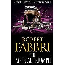 The Imperial Triumph:: A Vespasian novella (A Crossroads Brotherhood Novella)