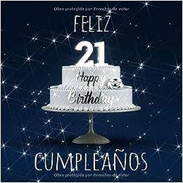 Feliz 21 Cumpleaños: Libro de visitas con 110 páginas ...