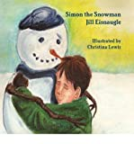 img - for [ Simon the Snowman ] By Eisnaugle, Jill ( Author ) [ 2011 ) [ Paperback ] book / textbook / text book