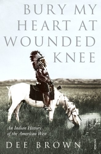Bury My Heart Wounded Knee product image