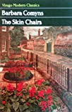 Front cover for the book The Skin Chairs by Barbara Comyns