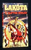 Lakota, G. Clifton Wisler, 0821731467