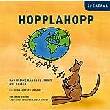 Hopplahopp - Das kleine Känguruh Jimmy auf Reisen