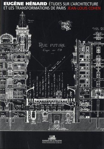 Etudes sur l'architecture et les transformations de Paris & autres écrits sur l'architecture et l'urbanisme