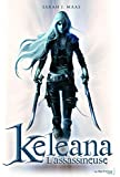 L'Assassineuse. Keleana, tome 1 (1)