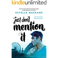 Just Don't Mention It (Dimily Trilogy Book 4)