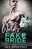 Wolf's Fake Bride (Shifter Marriage Service Book 1)