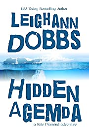 Hidden Agemda (Kate Diamond Adventure Series Book 1)