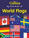 My First Book of World Flags, Collins, 0007521251