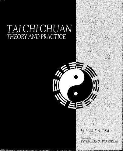 Tai Chi Chuan: Theory and Practice